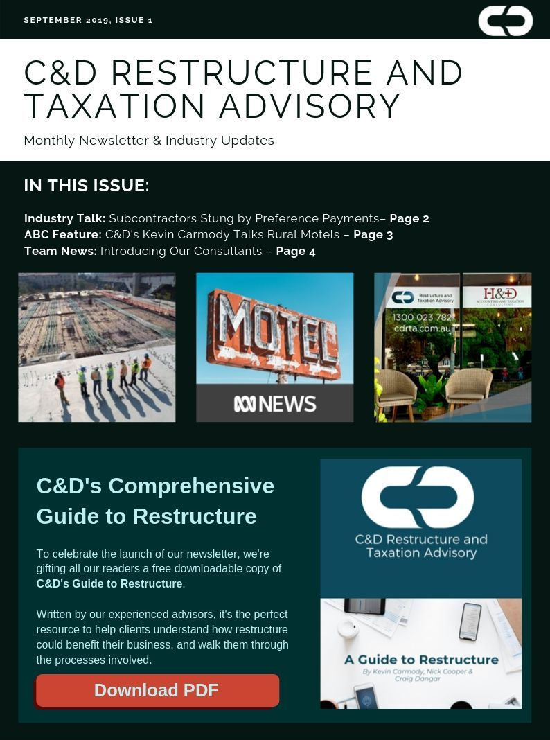 C&D Restructure and Taxation Advisory Newsletter Issue 1